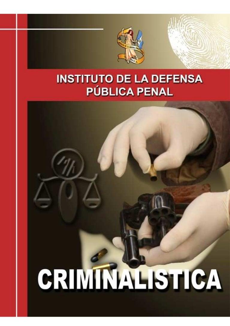 Criminalistica para abogados