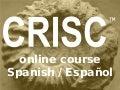 CRISC online review course Spanish / Español (Intro)