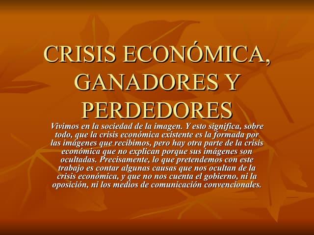 Crisis económica: ganadores y perdedores