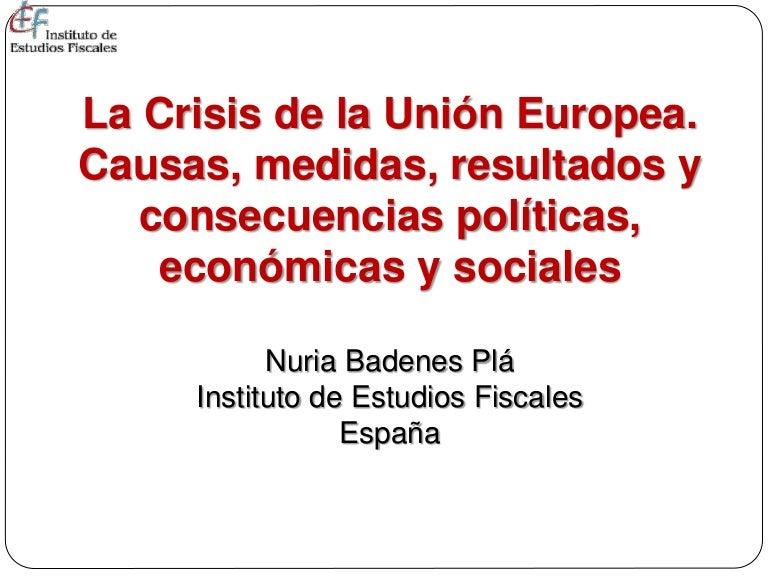 La Crisis de la Unión Europea. Causas, medidas, resultados y consecue…