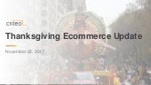 Criteo 2017 Thanksgiving Day Ecommerce Update