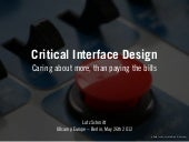 Critical Interface Design