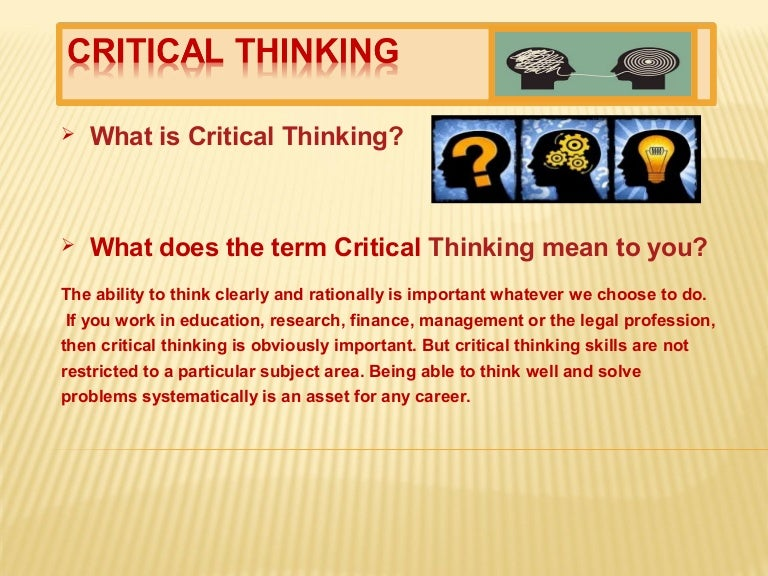 is critical thinking important