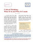 Critical thinking   what it is and why it counts