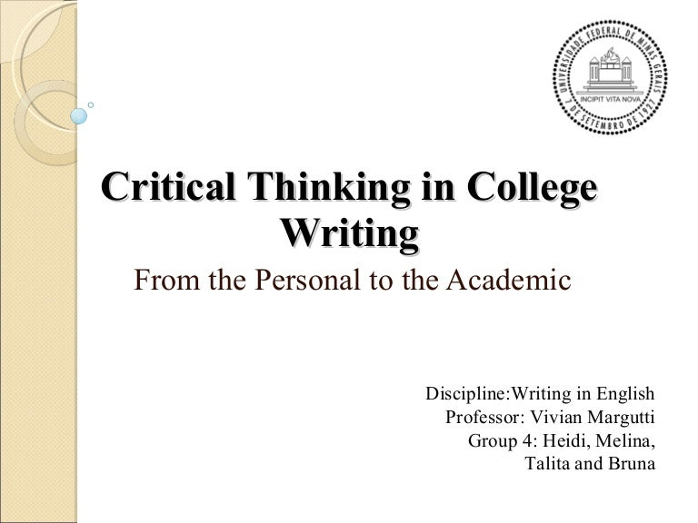 CRITICAL THINKING IN COLLEGE WRITING BY GITA DASBENDER