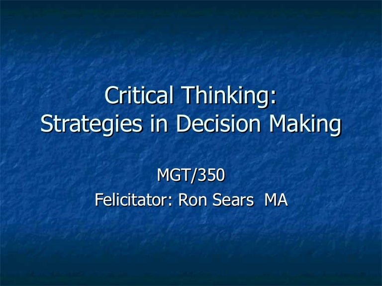 Critical thinking in nursing                   Critical Thinking in Nursing