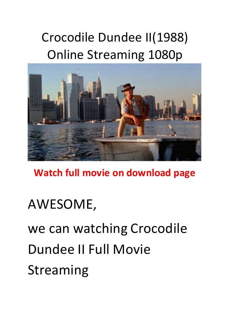 Crocodile Dundee Ii 1988 Top Funny Action Movies