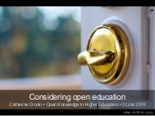 Considering open education