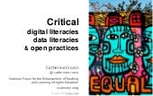 Critical digital literacies, data literacies, and open practices