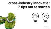 Cross industry innovatie 7 tips om te starten