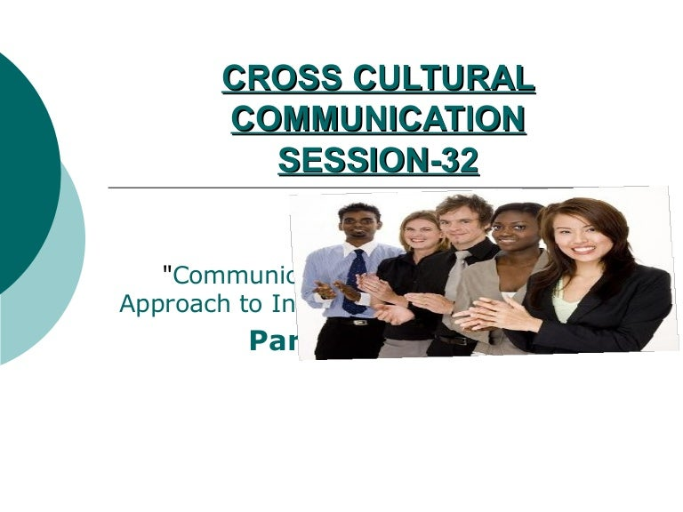 cross cultural communication in business She is an internationally recognized authority on cultural science and author of the book, 5 keys to successful cross-cultural business communications, now available as a dvd series she is a certified expert with the executive foundation for international communication.
