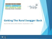 Getting the Rural Swagger Back