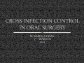 Cross infection control in oral surgery