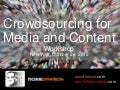 Crowdsourcing for Media and Content: NYC Workshop
