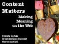 Content Matters: Making Meaning on the Web