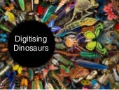 CitSci Association Conference 2017 - Digitising Dinosaurs - Crowdsourcing at the Natural History Museum London