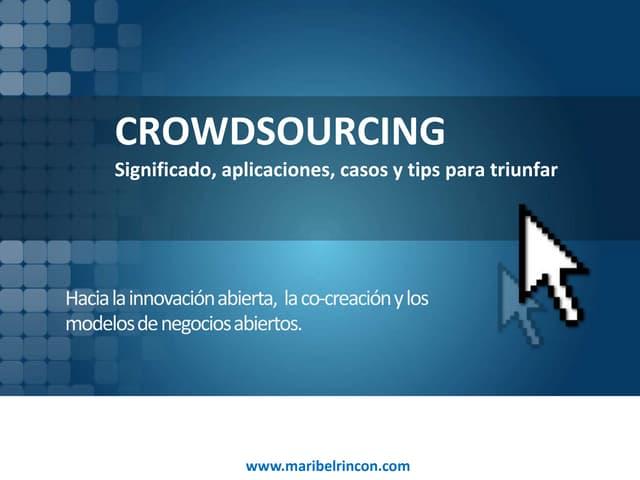 Crowdsourcing e innovación abierta