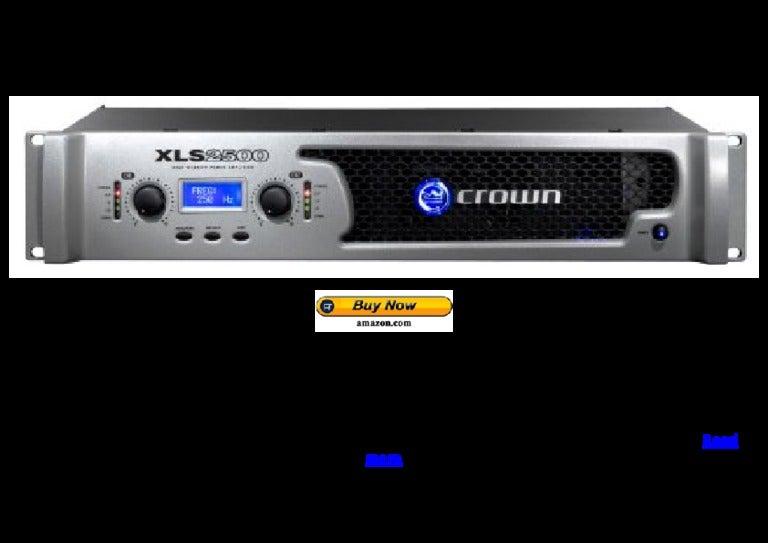 Crown xls2500 power amplifier