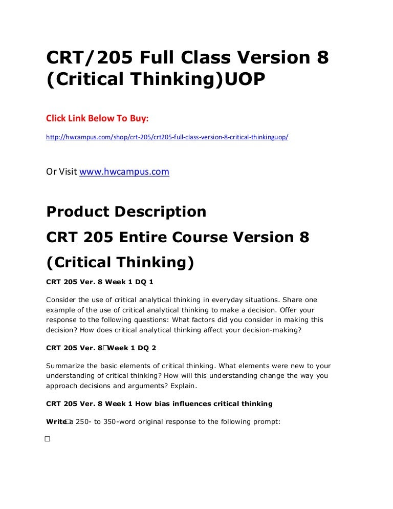 what is considered a critical thinking class Critical thinking is a meta-skill - it governs a person's facility to process information in a logical manner a person with critical thinking skills is capable of upgrading his own knowledge and can easily engage in independent self-learning.