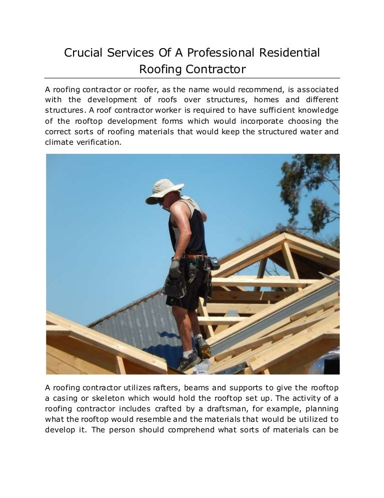 Crucial Services Of A Professional Residential Roofing Contractor