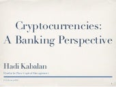 Cryptocurrencies: A Banking Perspective