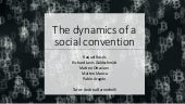 The dynamics of a social convention