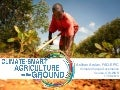 Climate Smart Agriculture on the ground