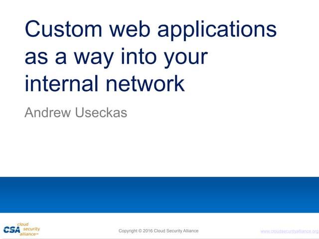 Andrew Useckas Csa presentation   hacking custom webapps 4 3