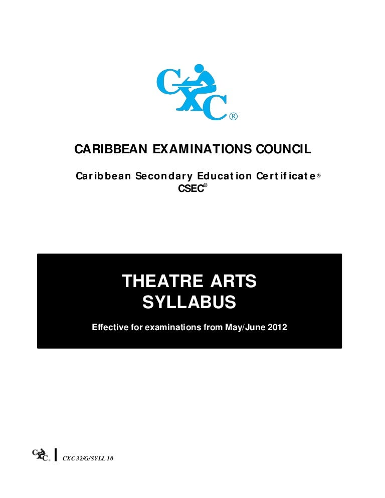 Csec Theatre Arts Syllabus 2012
