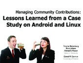 Managing Community Contributions:  Lessons Learned from a Case Study on Android and Linux