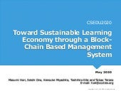 Toward Sustainable Learning Economy through a Block-Chain Based Management System