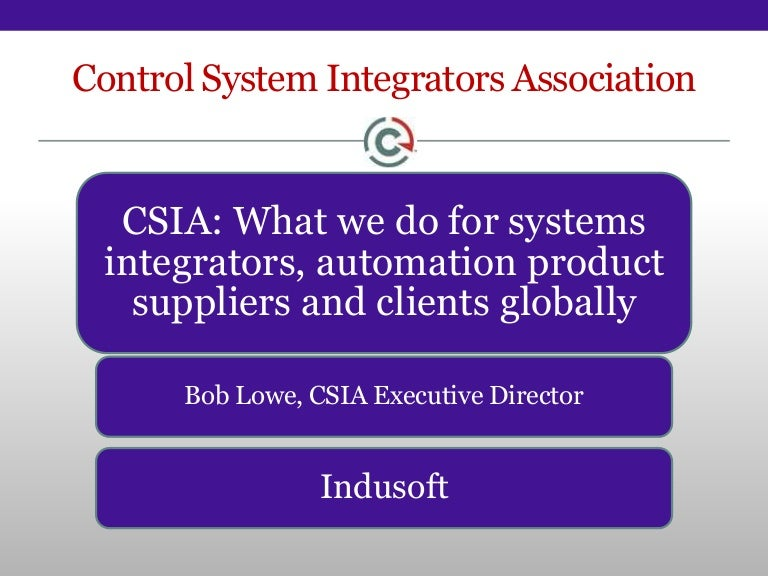 Better Business Practices For System Integrators Csia Presentation