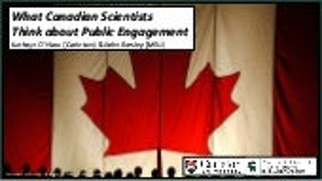CSPC 2018 Presentation: What Canadian Scientists Think about Public Engagement