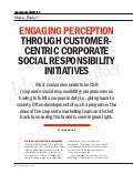 ENGAGING PERCEPTION THROUGH CUSTOMER-CENTRIC CORPORATE  SOCIAL RESPONSIBILITY INITIATIVES
