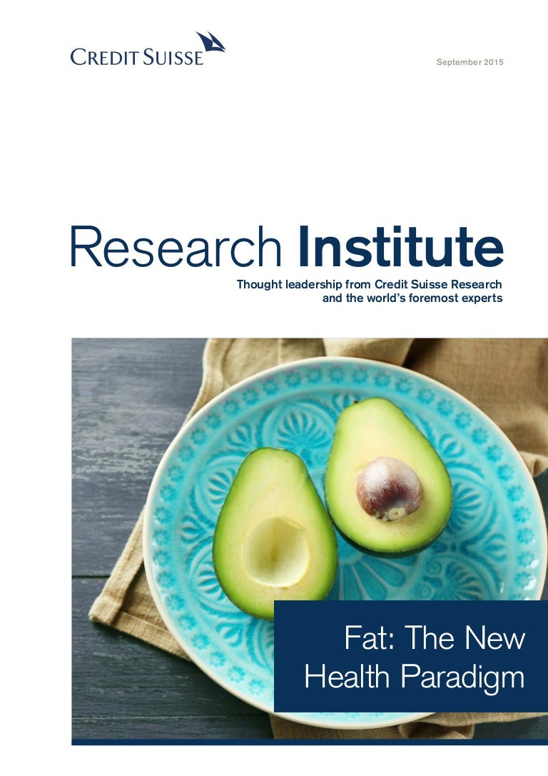 Fat: The New Health Paradigm