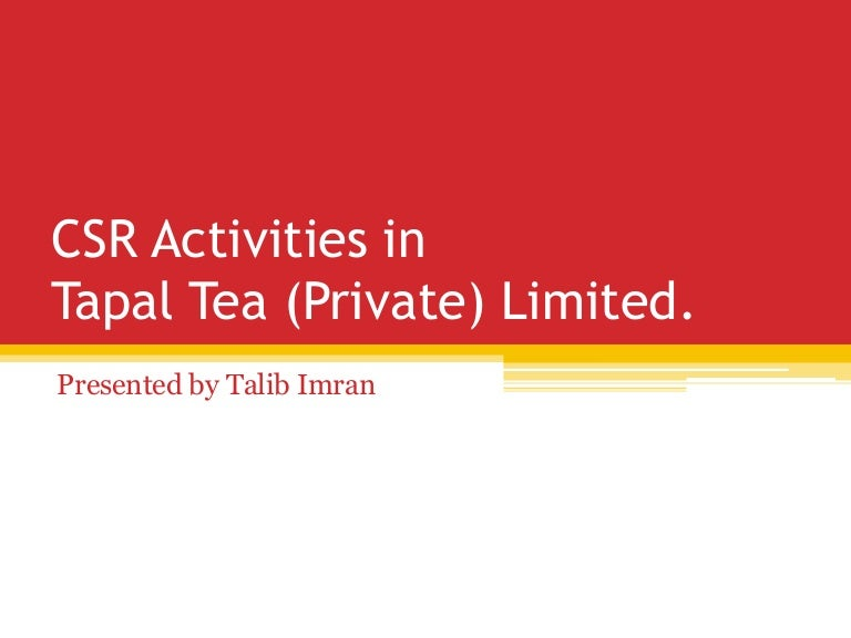tapal tea pvt limited report View lab report - 24161355-final-internship-report-on-tapal-tea-pvt-ltd from management 3100 at kennesaw state university internship report 1 tapal tea (pvt) ltd.