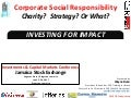 CSR: Charity? Strategy? Or what?