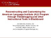 Reconstructing and Customizing the American Language Institute (ALI) Program through Videoblogging and other Instructional Tools in Blackboard