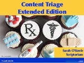 Content Strategy Triage: Extended Edition