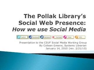 The Pollak Library Social Web Presence