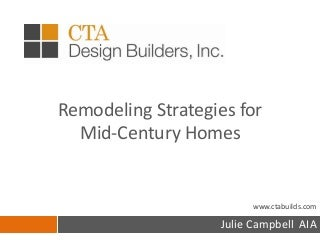 Remodeling Strategies for Mid Century Homes