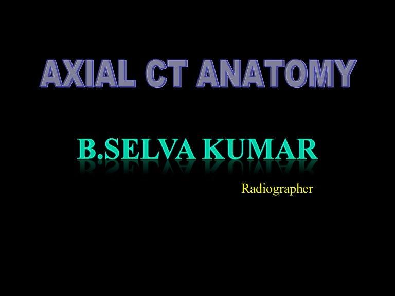 CT Anatomy