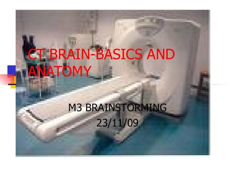 Ctbrain Basicsandanatomy 110915210617 Phpapp01 Thumbnail 4gcb1316120841