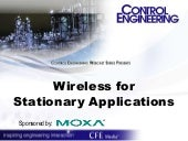 Wireless for Stationary Applications