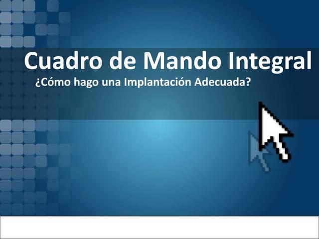 Cuadro De Mando Integral  ¿Como Hago Una Implantacion adecuada?