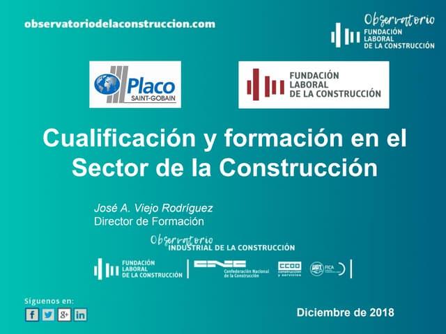La Cualificación y Formación en la Construcción