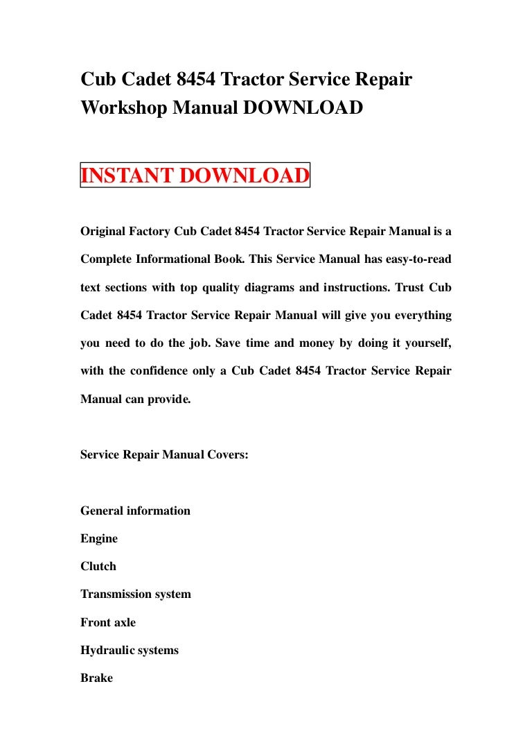 cubcadet8454tractorservicerepairworkshopmanualdownload-130119185724-phpapp01-thumbnail-4.jpg?cb=1358621879