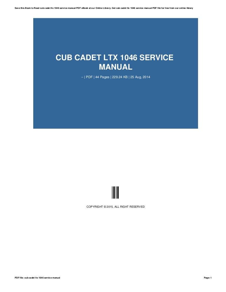 cub cadet ltx 1046 service manual rh slideshare net LTX 1046 kW Belt Cub Cadet LTX 1046 Manual