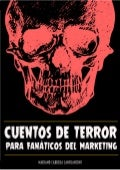 Cuentos de terror para fanaticos del marketing