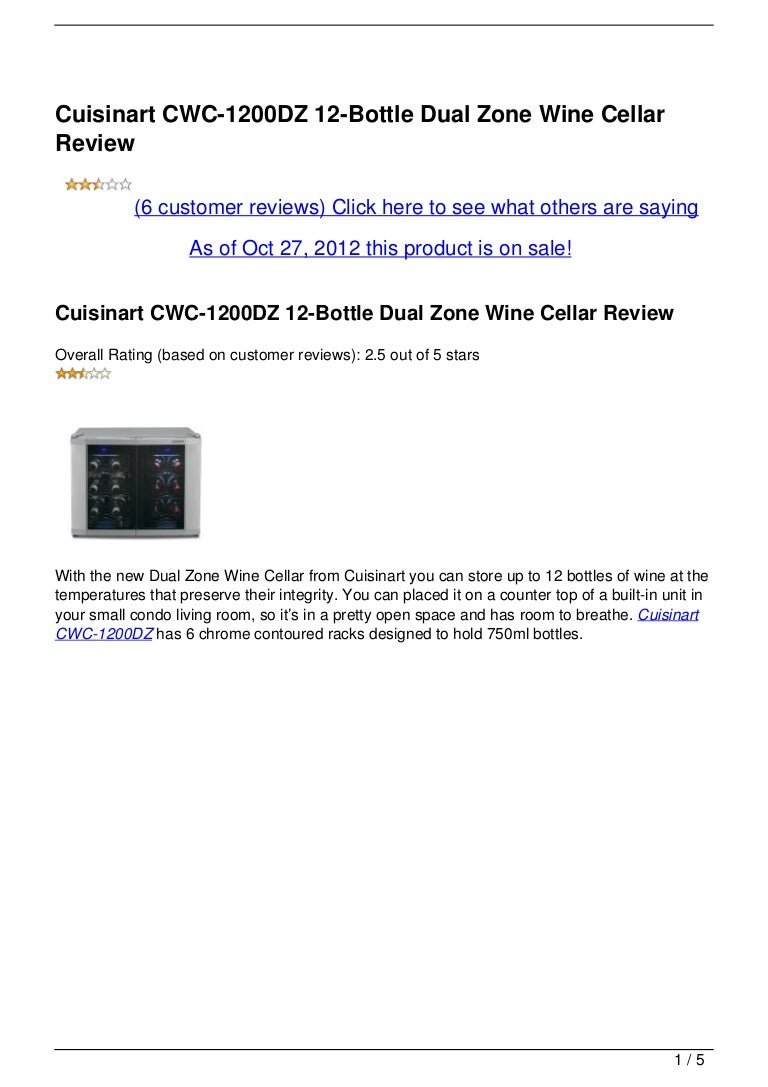 Cuisinart Cwc 1200dz 12 Bottle Dual Zone Wine Cellar Review